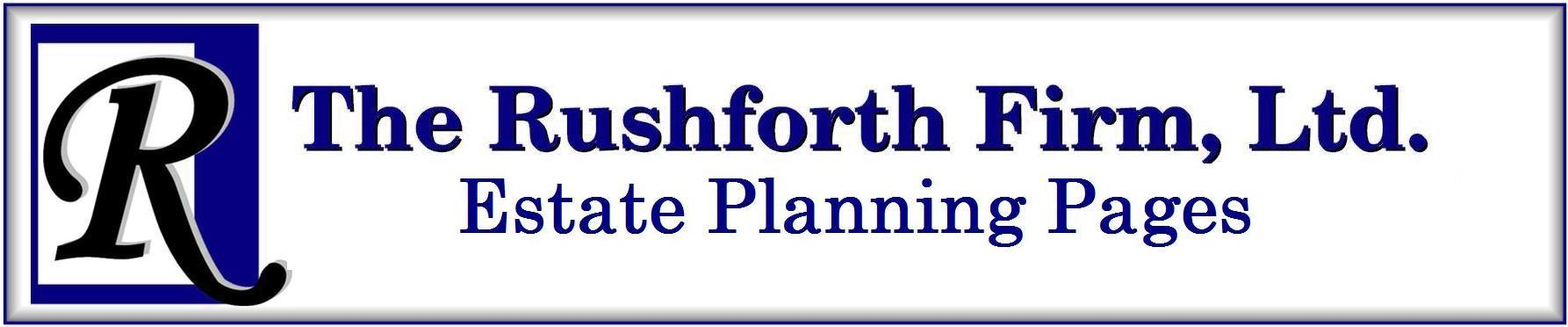 The Rushforth Firm Estate Planning Pages